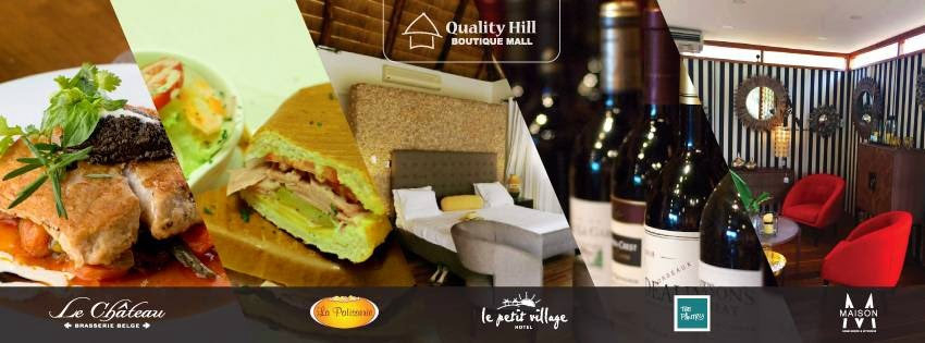 Quality Hill - Home to Le Chateau Brasserie Belge | La Patisserie | M-Maison | The Pantry | Le Petite Village
