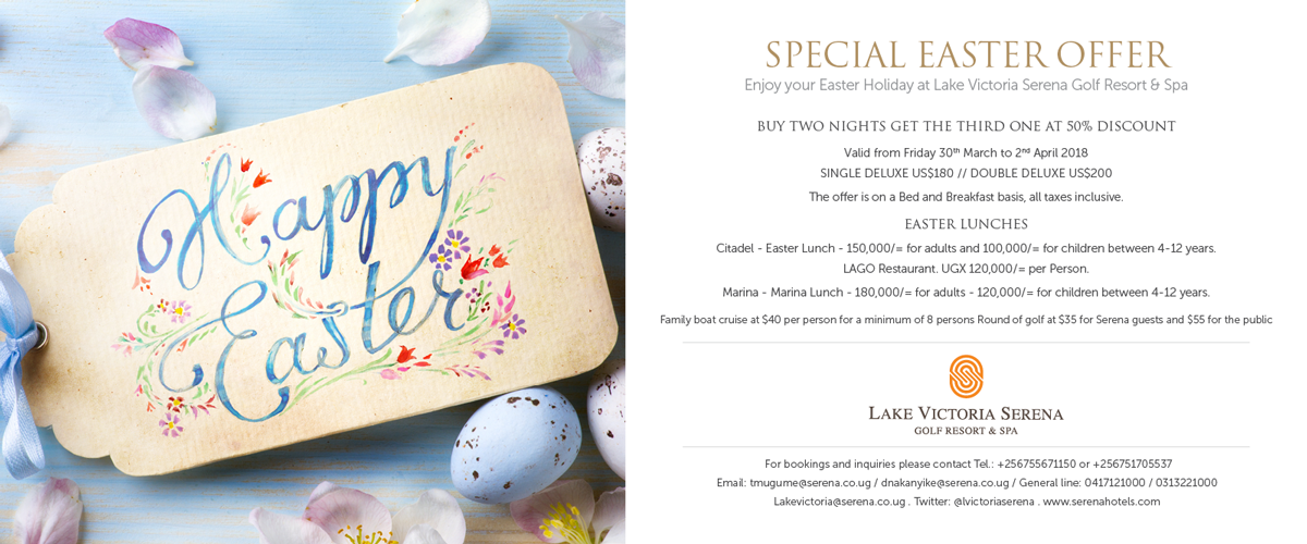 Celebrate the Easter holiday at the Lake Victoria Serena Golf Resort & Spa with a great deal!