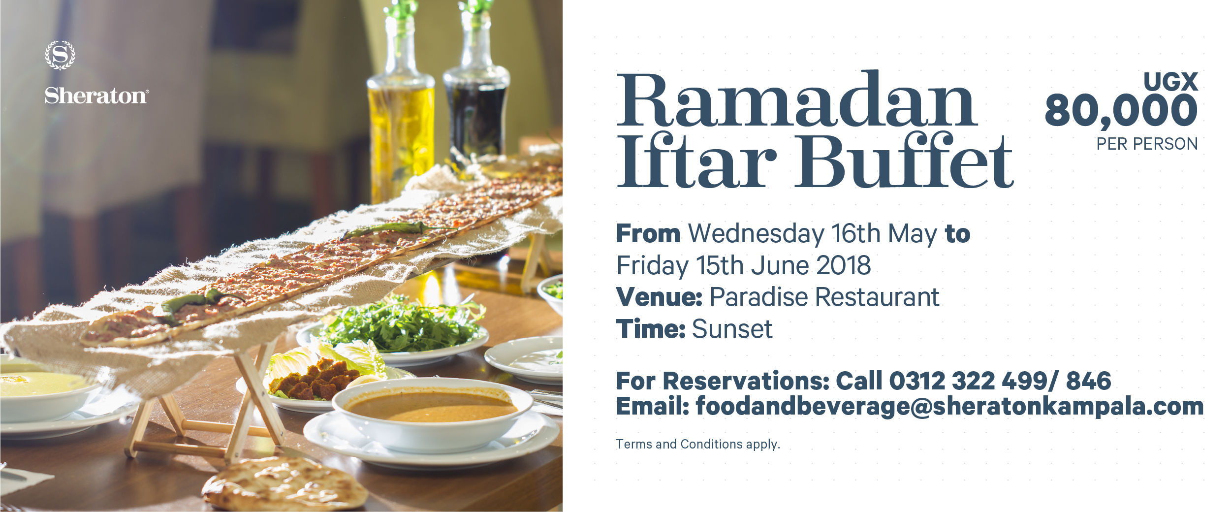 Make the Sheraton your choice for your Iftar Dinner during the Holy Month