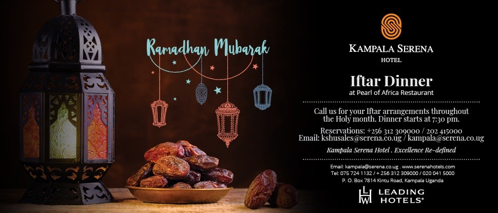 Enjoy your Iftar Dinner, daily during the Holy Month at the Pearl of Africa Restaurant of the Kampala Serena Hotel