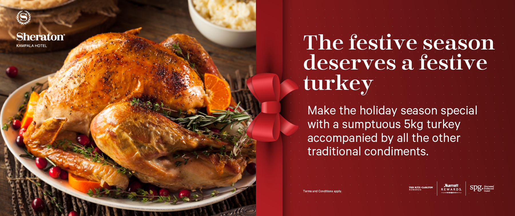 The Festive Season unfolds at the Kampala Sheraton Hotel - time to order your turkey before it is too late!