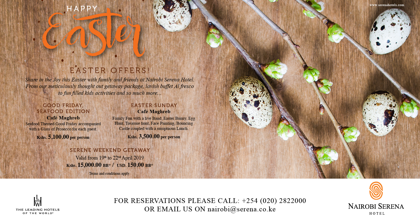 The Nairobi Serena is pulling out all stops for the Easter celebrations ...