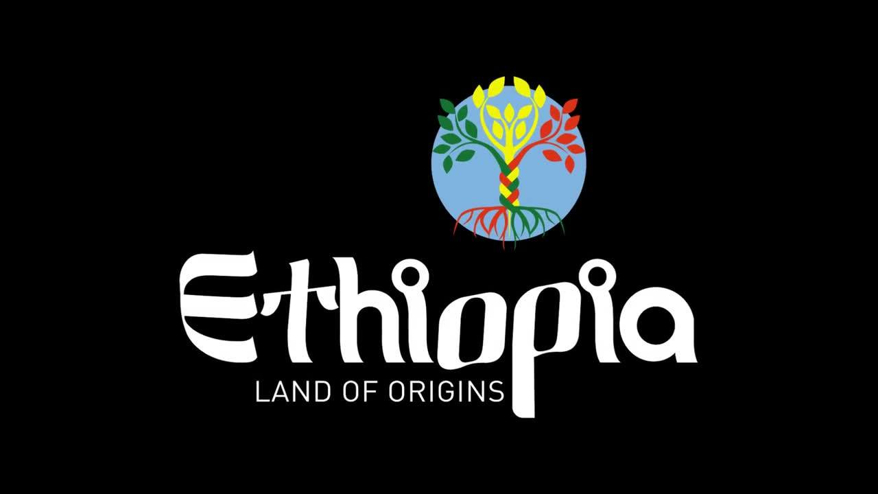 Visit Ethiopia - The Land of Origins