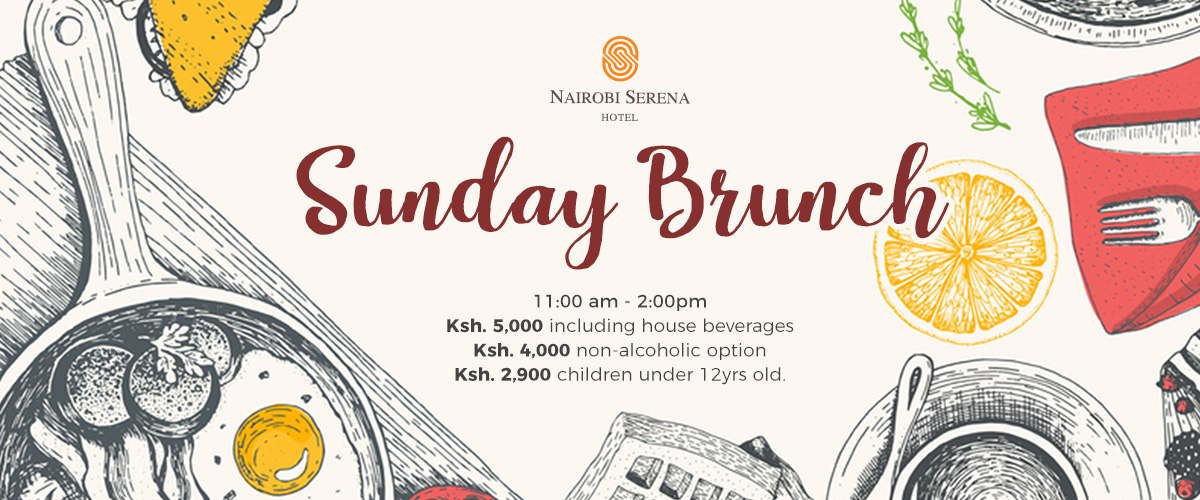 Treat yourself to a Sunday Brunch - at the Nairobi Serena Hotel