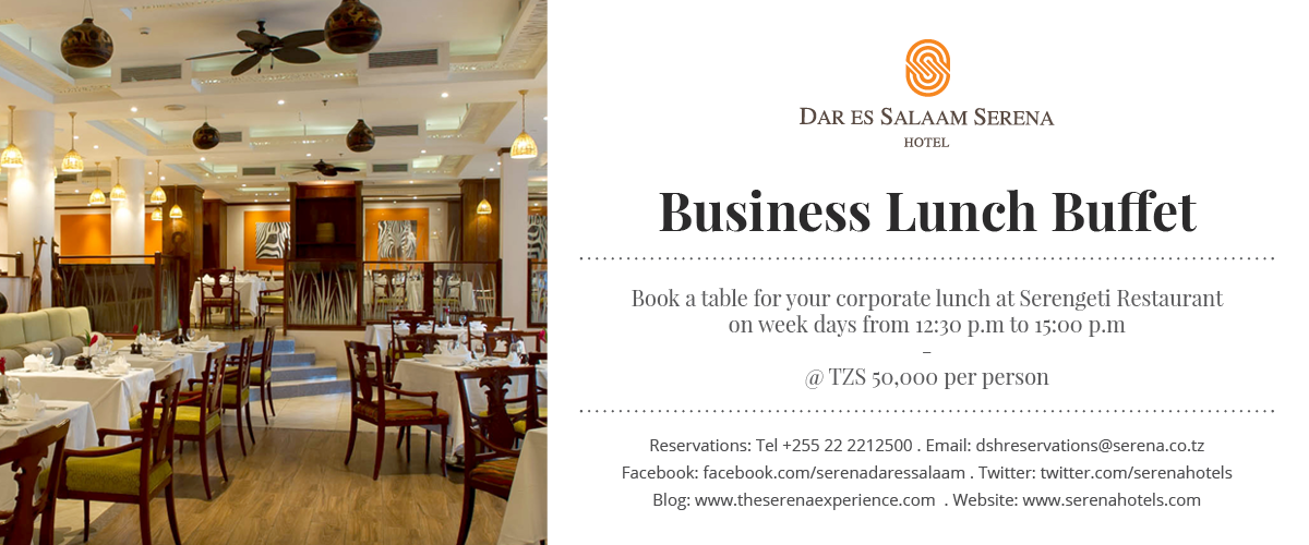 Enjoy Dar es Salaam's best business lunch, only at the  Serena Hotel