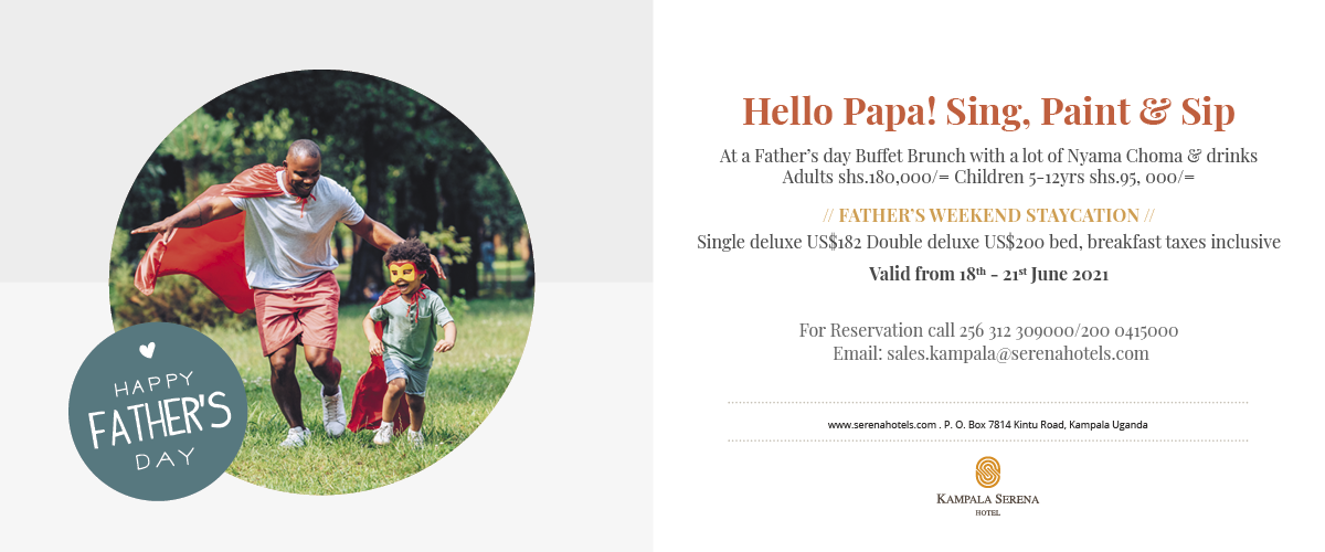 Great Fathers Day offers at the Kampala Serena Hotel