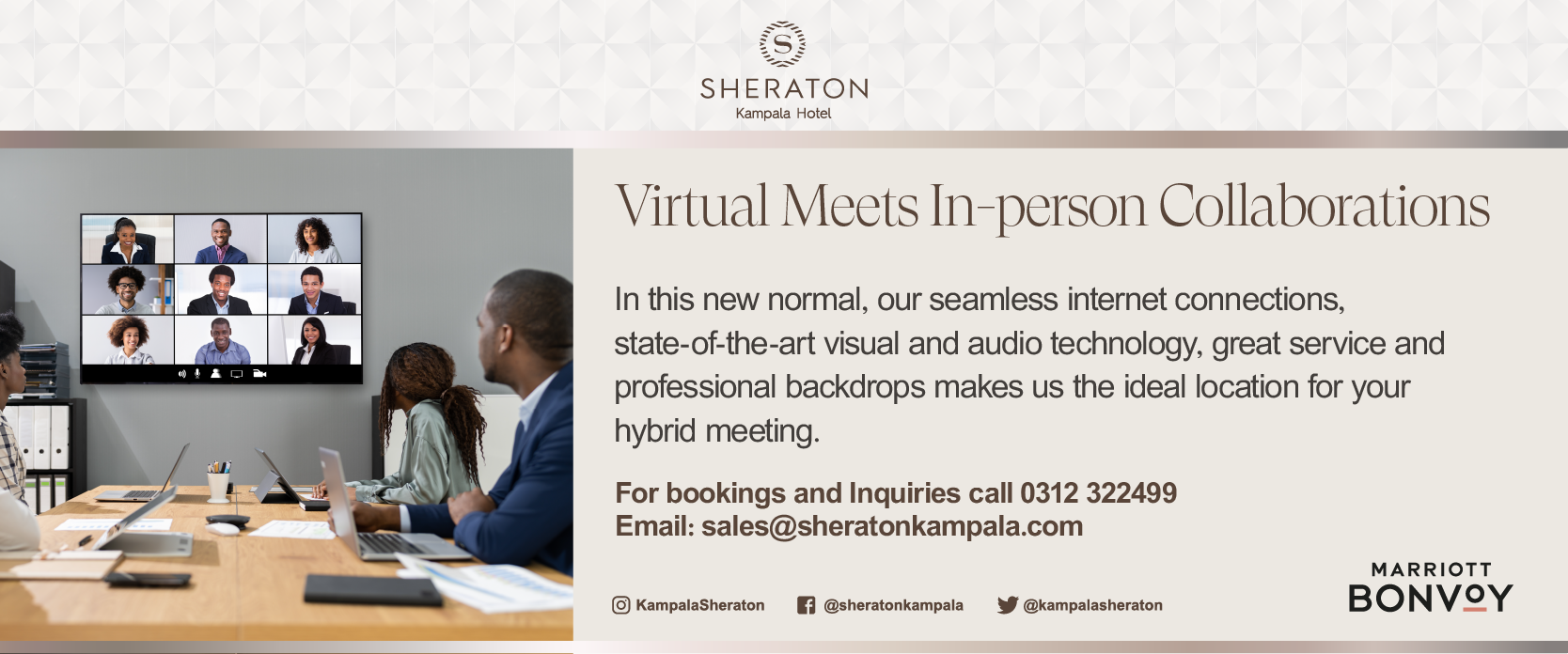 'Virtual' it is and will remain so and the Sheraton Kampala is providing the means for it