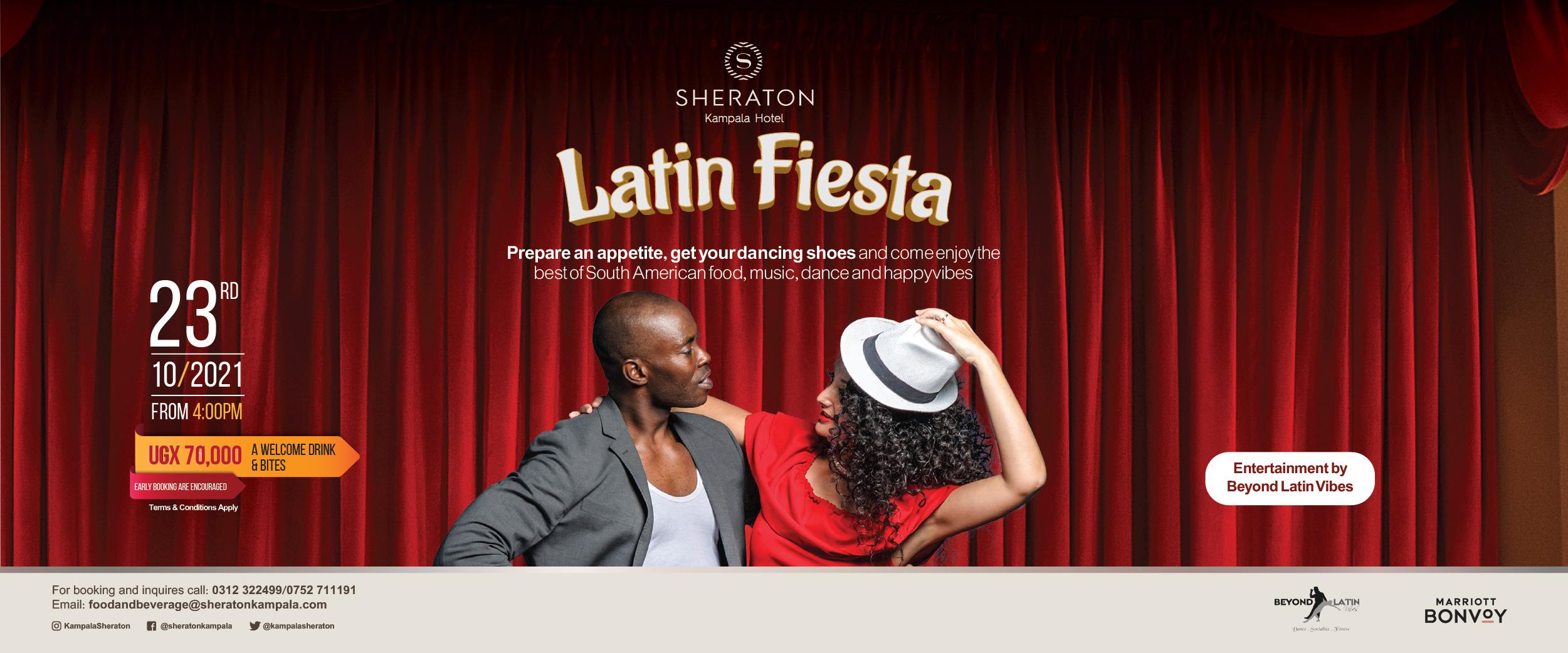 Don't miss the Latin Fiesta at the Sheraton Kampala Hotel